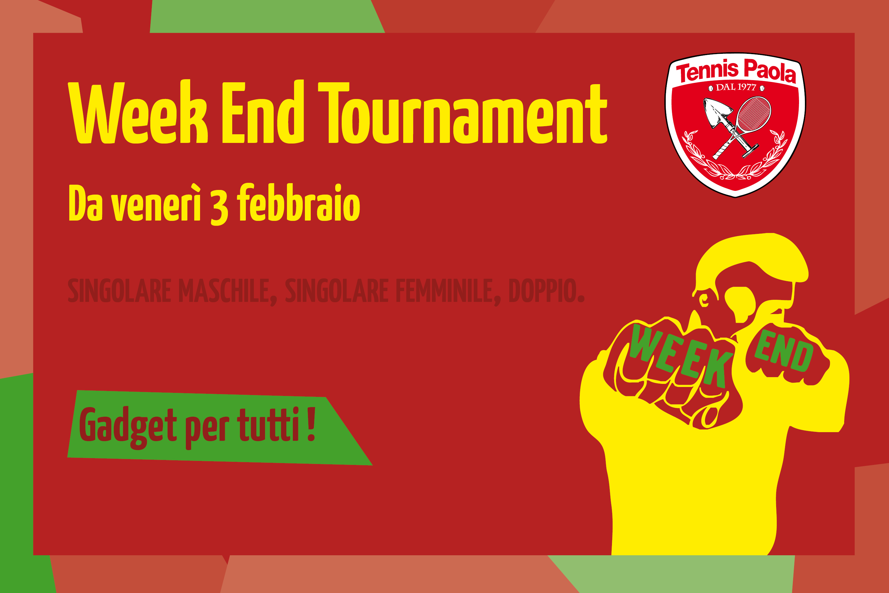 Week End Tournament 2018